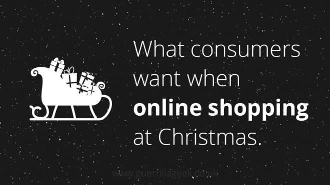 What do consumers want when shopping online at Christmas?